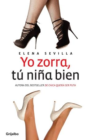 """386.- Elena Sevilla presentará oficialmente y por primera vez, su cuarto libro: """"Yo Zorra, tú niña bien"""", en el marco de la Feria Universitaria del Libro, FUL 2014 que se llevará a cabo entre el 22 y el 31 de agosto."""