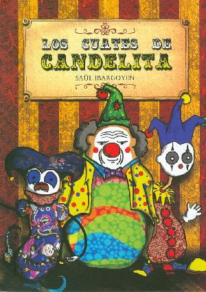 """García Aguirre pondrá en escena la obra infantil """"Los Cuates de Candelita"""", historia escrita por Saúl Ibargoyen."""