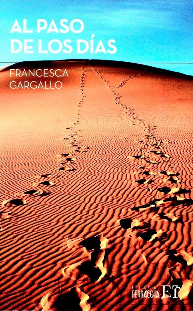 """¿Este mundo global sabría qué hacer ante una crisis energética o frente a un colapso total en las comunicaciones? Una una subversiva pregunta de  Francesca Gargallo en su novela """"Al paso de los días""""."""